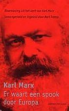 Boekbespreking Karl Marx Er Waart Een Spook Door Europa